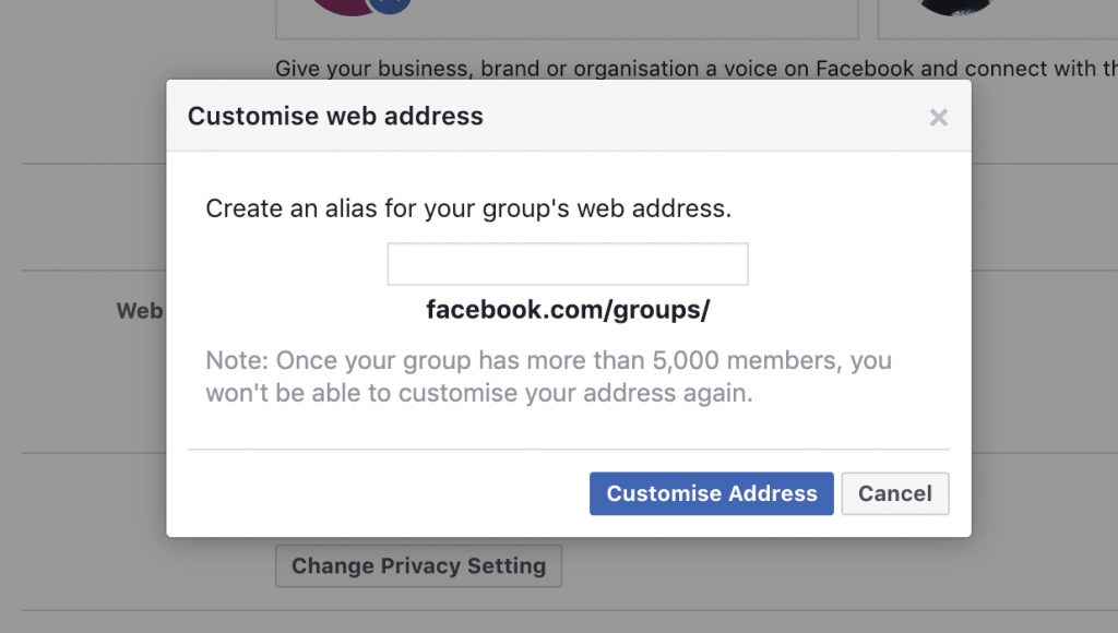 On the edit group settings page, scroll down to look for the portion that says web address. Click on change address. A pop out will bring out an option to customise web address.