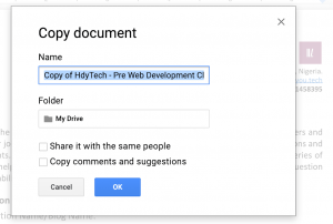 a pop up asking you to rename the google doc file you want to make a copy of
