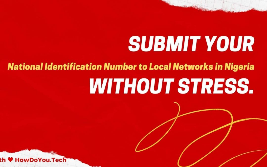 How to Submit your NIN to local networks in Nigeria via USSD